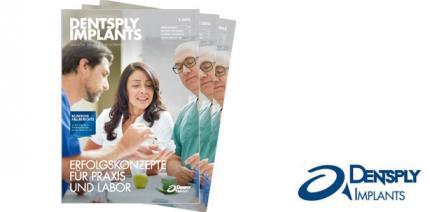 DENTSPLY Implants Magazin mit aktueller Ausgabe