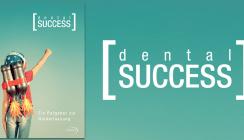 Die neue dentalSUCCESS ist da!