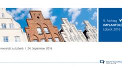Erfolgskonzept wird fortgesetzt: 9. Fachtag Implantologie in Lübeck