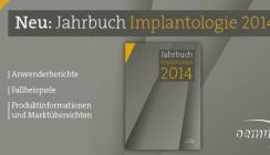 """Druckfrisch: Jahrbuch """"Implantologie 2014"""""""