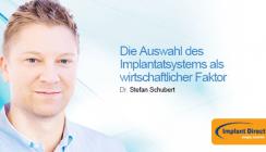 Webinar: Die Auswahl des Implantatsystems als wirtschaftlicher Faktor