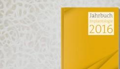 """Jetzt vorbestellen: Jahrbuch """"Implantologie 2016"""""""
