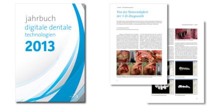 "Neu: Jahrbuch ""Digitale Dentale Technologien 2013"""