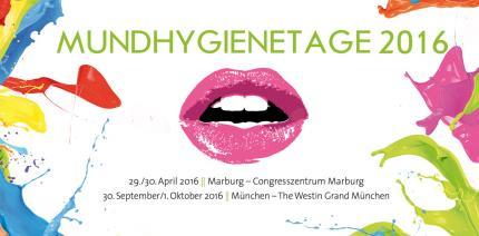 MUNDHYGIENETAGE 2016 in Marburg und München