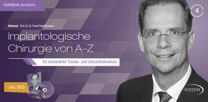 """Neues Seminar """"Implantologische Chirurgie von A–Z"""""""