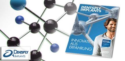 Neue Ausgabe des DENTSPLY Implants Kundenmagazins