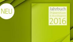 Druckfrisch und ganz neu: Jahrbuch Prävention & Mundhygiene 2016