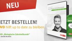Biologische Zahnheilkunde: Mit neuer DVD immer up to date