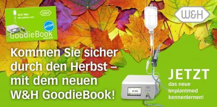 Neu: W&H GoodieBook bringt Praxen sicher durch den Herbst
