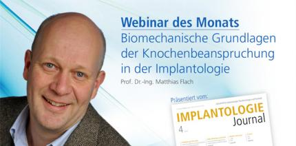 Live-Webinar: Aspekte der Biomechanik in der Implantologie