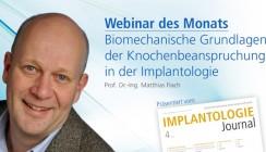 Live-Webinar: Aspekte der Biomechanik in der Implantologie