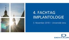4. Fachtag Implantologie Jena: Veranstaltung geht in die nächste Runde