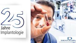 Dentaurum Implants: 25 Jahre implantologisches Know-how