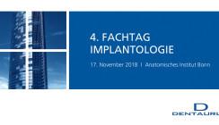 4. Fachtag Implantologie im Anatomischen Institut der Universität Bonn