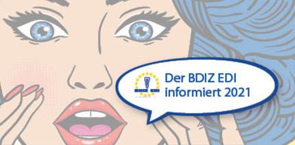 """Der BDIZ EDI informiert 2021"": kompetent und praxisnah"