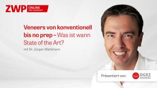 Veneers von konventionell bis no prep – Was ist wann State of the Art?