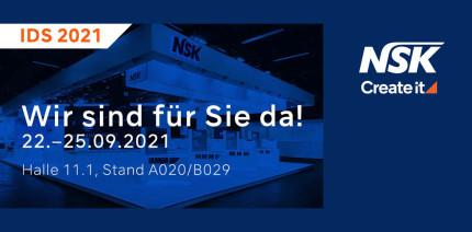 Erleben Sie die neuesten NSK Produkte auf der IDS 2021