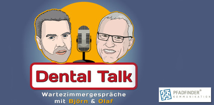 "Premiere für den neuen Podcast ""Dental Talk"""