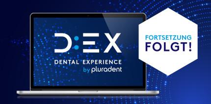 Erfolgreiche Premiere der D:EX Dental Experience