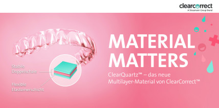 ClearCorrect geht mit Multilayer-Material ClearQuartz™ an den Start