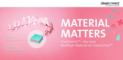 ClearCorrect geht mit Multilayer-Material ClearQuartz™ an den Start