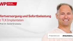 """Straumann-OP """"Sofortversorgung mit TLX Implantaten"""""""