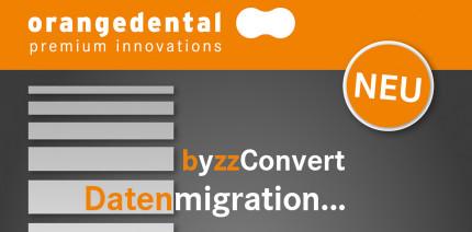 byzzConvert: Datenmigration in die byzz®nxt by orangedental