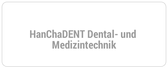 HanChaDENT Dental- und Medizintechnik