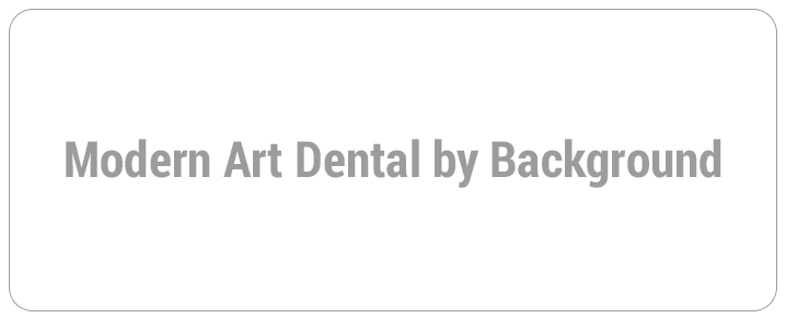 Modern Art Dental by Background