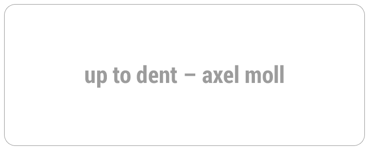 up to dent - Axel Moll e.K.