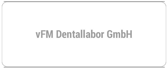 vFM Dentallabor