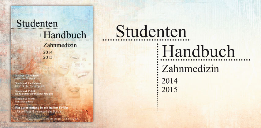 Ersti-Ratgeber: Neues Studenten-Handbuch Zahnmedizin