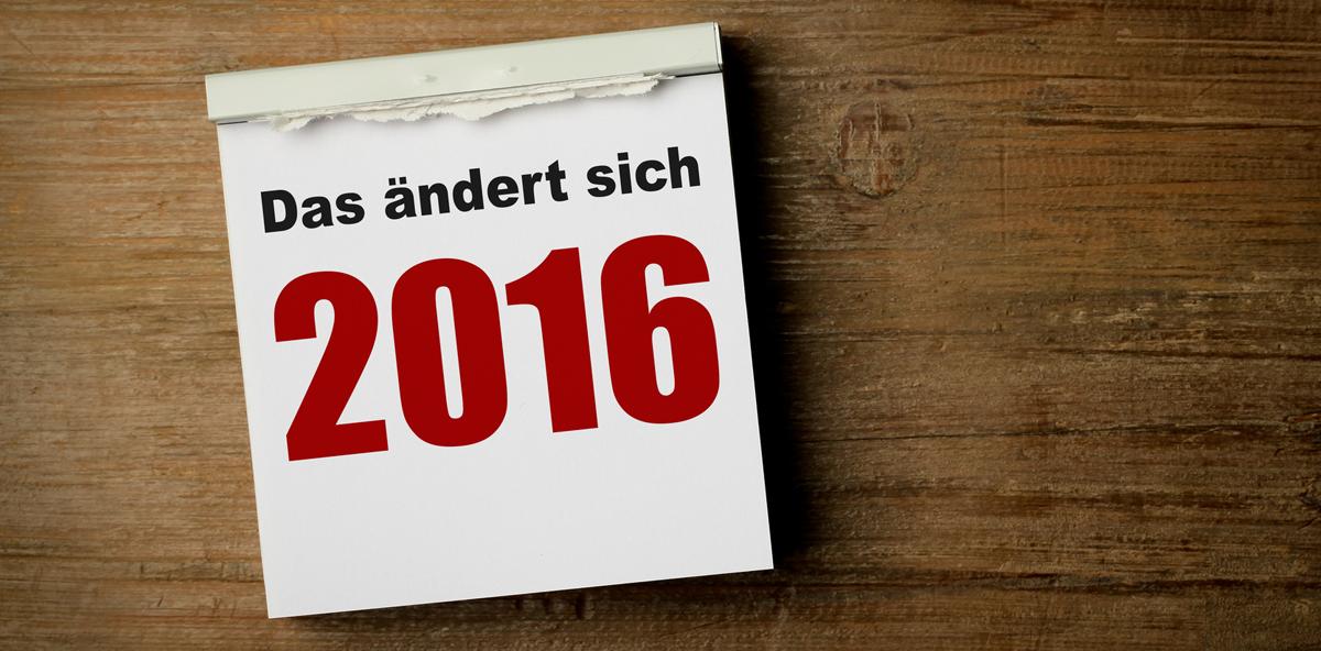 Was sich 2016 ändert