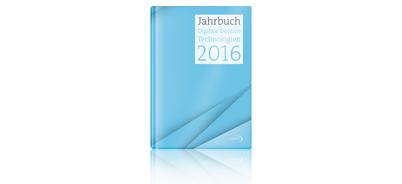 Jahrbuch Digitale Dentale Technologien 2016