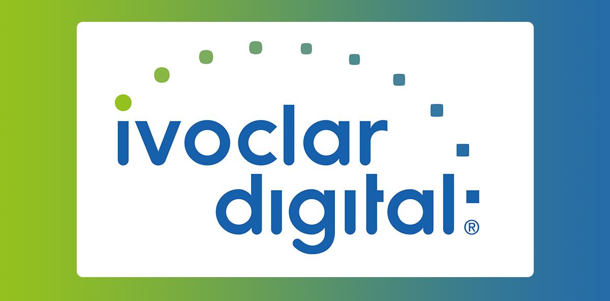 Ivoclar Digital – digitale Expertise unter einem Dach