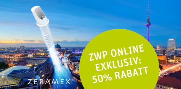 4. ZERAMEX® Jahreskongress – Exklusiv-Rabatt für ZWP online-Leser