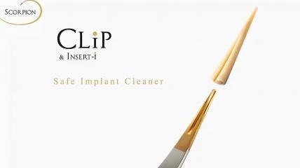 Scorpion CLIP für die schonende Reinigung von Implantaten