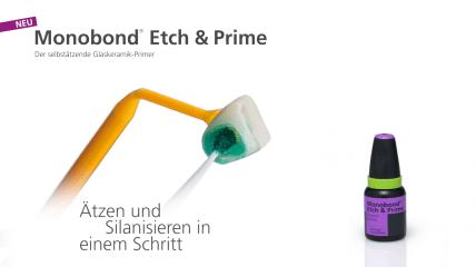 Monobond® Etch & Prime: Ätzen und Silanisieren in einem Schritt