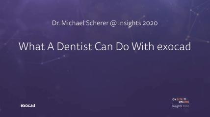 Dr. Michael Scherer @ exocad Insights 2020